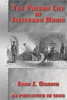 Book cover: The Prison Life of Jefferson Davis