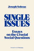 Single Issues: Essays on the Crucial Social Questions.