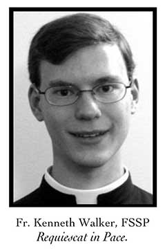 Fr. Kenneth Walker, FSSP
